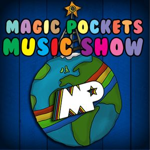 Magic Pockets Music Show - Episode 1: December 2011