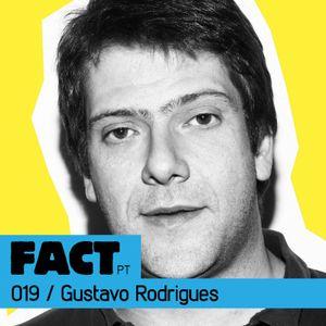 FACT PT Mix 019: Gustavo Rodrigues