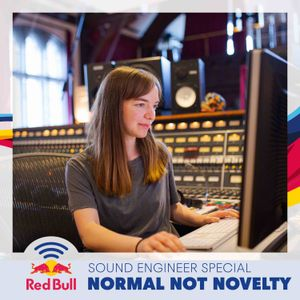 Normal Not Novelty - Sound Engineer Special with Chloe Kraemer and Nadia Chopra