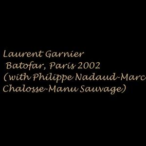 Laurent Garnier - Batofar, Paris 2002 (with Philippe Nadaud-Marc Chalosse-Manu Sauvage)