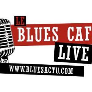 BLUES CAFE LIVE JANVIER 2014