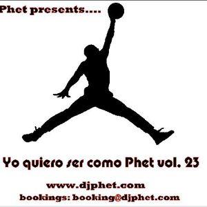 Yo quiero ser como Phet vol. 23