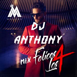 MIX FELICES LOS 4 - DJ ANTHONY 2K17
