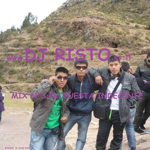 Mix Propuesta Indecente-DJ RISTO