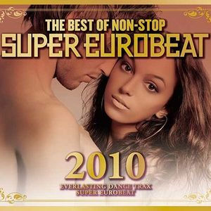 The Best Of Non-Stop Super Eurobeat 2010 -King Side-