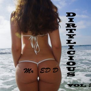 MR ED D - DIRTYLICIOUS VOL 26