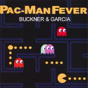 """Buckner & Garcia's """"Pac-Man Fever"""""""