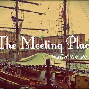 walid vie de lux- the Meeting Place