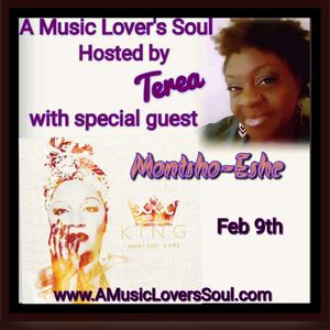 The Artist Behind The Art of Montsho-Eshe on A Music Lover's Soul with Terea 2-9-18