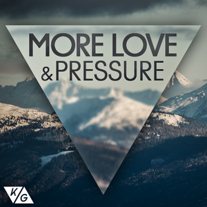 MORE LOVE & PRESSURE | mixed in the heart of carinthia