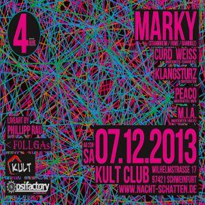 Marky @ 4 Jahre Nachtschatten - Kult Club Schweinfurth - 07.12.2013