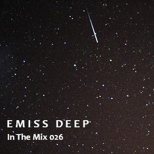 Emiss Deep_-_In The Mix_Podcast_026_Febrero 2011