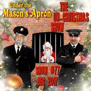 Under the Mason's Apron Folk Show #77 December 2017