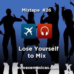 LOSE YOURSELF TO MIX