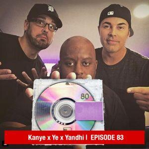 Kanye x Ye x Yandhi
