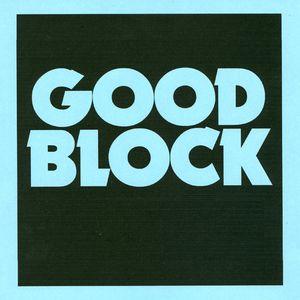 Good Block Mix 2 by Bradley Zero