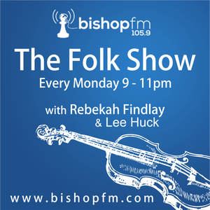 Bishop FM Folk Show 034 - '6 Nations Rugby Special' - 23/03/2015