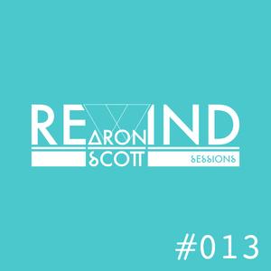 REWIND SESSION #013 by Aron Scott - June 2015