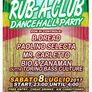 Rub-A-Club Dancehall Party 08/07/2017