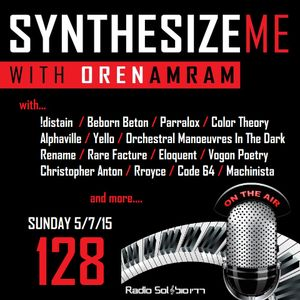 Synthesize me #128 - 05/07/2015 - hour 1