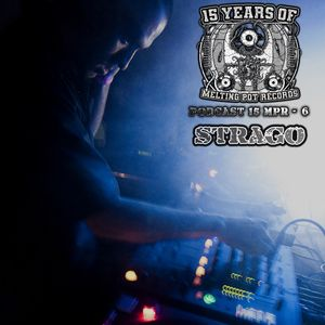15 Years of Melting Pot Records - Podcast #6 - STRAGO