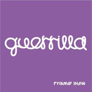 Pavel Dovgal-Pyramid Show [Guerrilla Mixtape 0003]