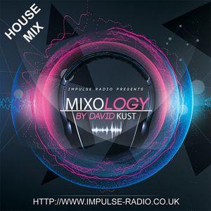 MIXOLOGY HOUSE Live Mix IMPULSE 21-06-15