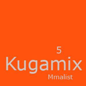 Mmalist - Kugamix 5 Part 01