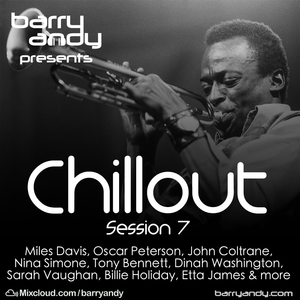 #ChilloutSession 7 - Jazz 1, Miles Davis, John Coltrane, Billie Holiday, Sarah Vaughan, Nina Simone
