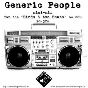 LIVE Mini Mix 2011 for Birds & the Beats on CCR98.3fm