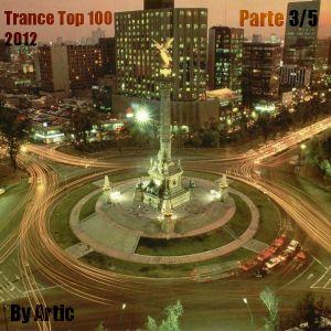 Trance Top 100 - 2012, Parte 3/5