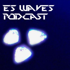 ES Waves - Podcast 18