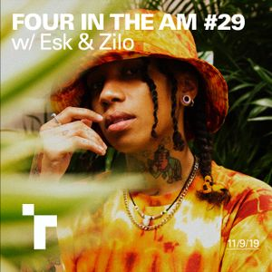 Four in the AM #29 w/ Esk - 11 September 2019