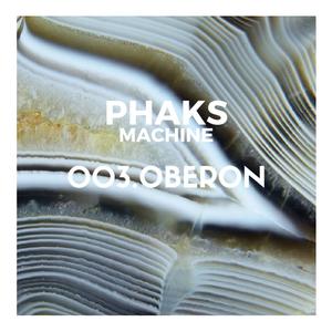 Phaks Machine S01E03 - Oberon