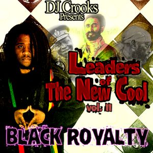 BLACK ROYALTY - Leaders Of The New Cool 2