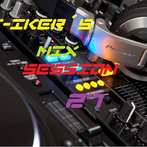 T-iker´s Mix Session 27