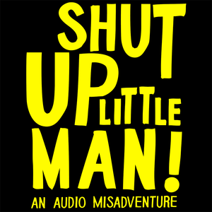 Jonny Elk Walsh's Shut Up Little Man! Mix Tape