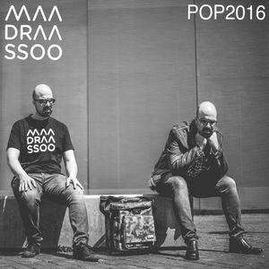 Maadraassoo - POP 2016