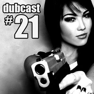 Dubcast #21