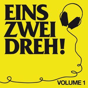 Eins Zwei Dreh!  Volume 1