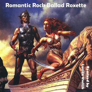 Romantic Rock Ballad (mixed by Lucien Vrolijk) - Roxette