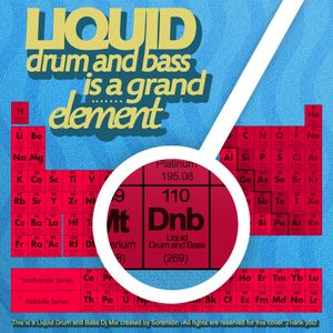Liquid Drum and Bass is a grand element