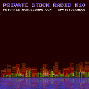 Private Stock Radio #10 (May 2017) - Ravyn Lenae | Little Dragon | Jaxx Da Fishworks | TQD & more!