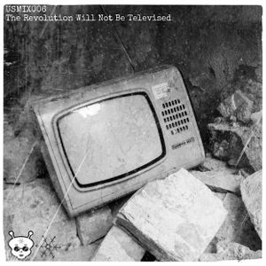USMIX006 - The Revolution Will Not Be Televised