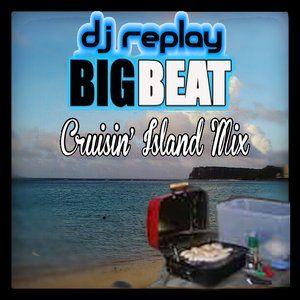 DJ Replay - Cruisin' Island Mix (Complete version)