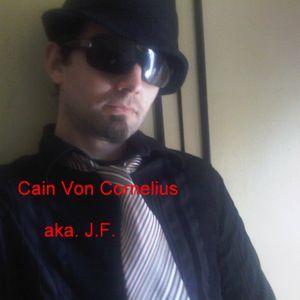 Cain Von Cornelius aka J.F.-Sherpa Madness