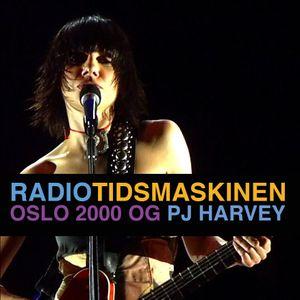 Sending 3: Oslo 2000 og PJ Harvey