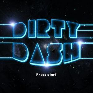 Dirty Dash - No Timeout Set