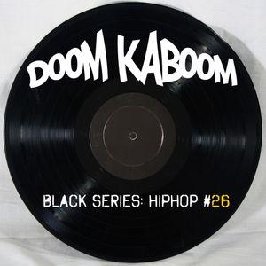 Black Series: HipHop #26