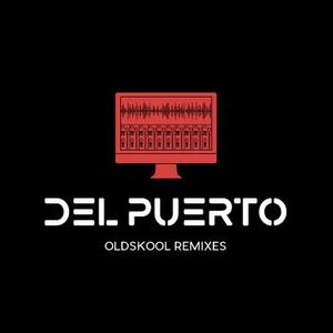 THE OLDSKOOL REMIXES 2018 (DelPuerto)